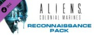Aliens: Colonial Marines Reconnaissanse DLC