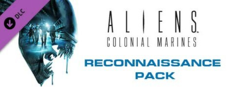 Купить Aliens: Colonial Marines - Reconnaissance Pack (DLC)