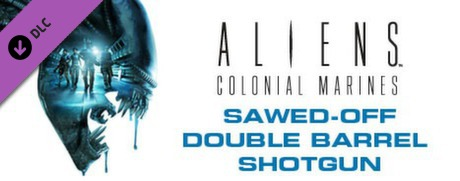 Купить Aliens: Colonial Marines Sawed-off Double Barrel Shotgun (DLC)