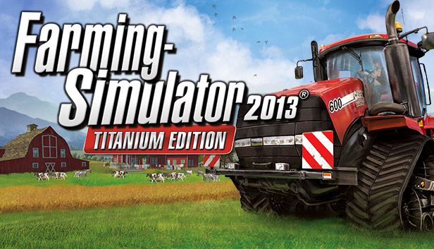 Farming Simulator 2013 Titanium Edition On Steam