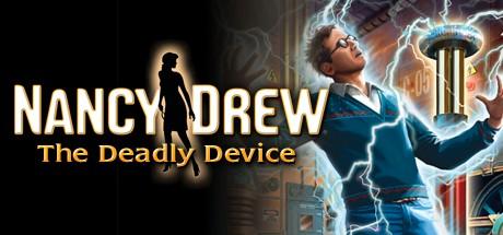 Nancy Drew: The Deadly Device