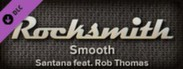 "Rocksmith™ - ""Smooth"" - Santana feat. Rob Thomas"