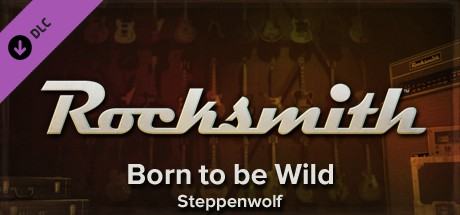Купить Rocksmith - Steppenwolf - Born to be Wild (DLC)