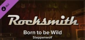 Rocksmith - Steppenwolf - Born to be Wild
