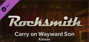 Rocksmith - Kansas - Carry On Wayward Son