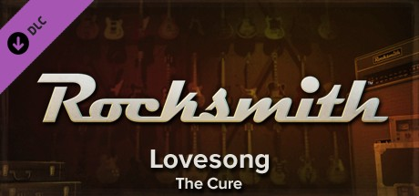 Rocksmith - The Cure - Love Song