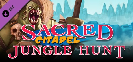 Sacred Citadel: Jungle Hunt