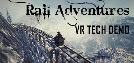 Rail Adventures - VR Tech Demo
