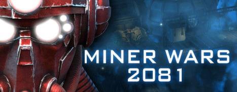 Miner Wars 2081 - 矿工战争 2081
