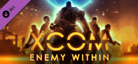 Купить XCOM: Enemy Within (DLC)