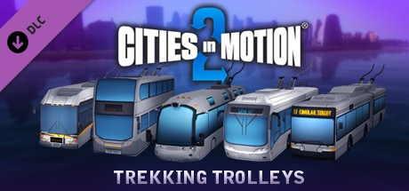 Купить Cities in Motion 2:  Trekking Trolleys (DLC)
