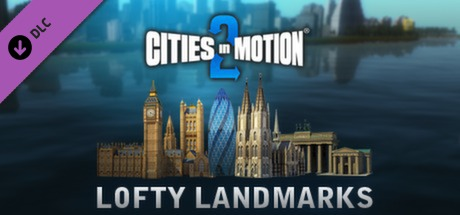 Купить Cities in Motion 2: Lofty Landmarks (DLC)