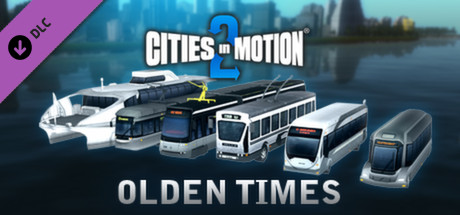 Cities in Motion 2: Olden Times