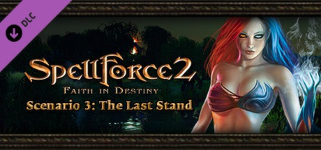 SpellForce 2 – Faith in Destiny Scenario 3: The Last Stand