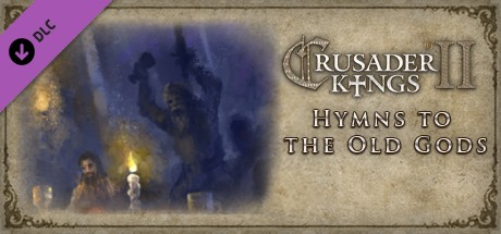 Купить Crusader Kings II: Hymns to the Old Gods (DLC)