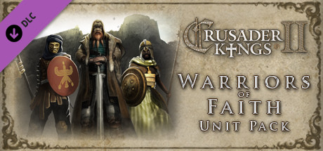 Купить Crusader Kings II: Warriors of Faith Unit Pack (DLC)