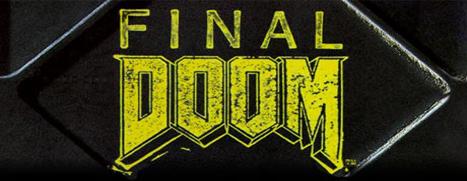 Final DOOM - 最后的毁灭战士