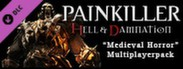 Painkiller Hell & Damnation - Medieval Horror
