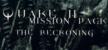 QUAKE II Mission Pack: The Reckoning