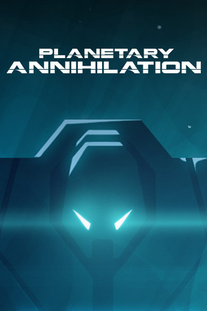 Planetary Annihilation poster image on Steam Backlog