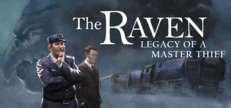 The Raven - Legacy of a Master Thief on Steam Backlog