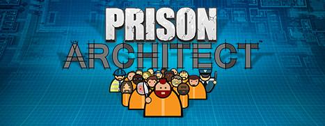 Prison Architect - 监狱建筑师