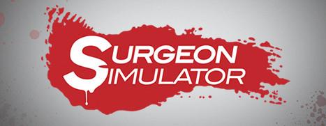 Surgeon Simulator 2013 - 模拟外科手术 2013