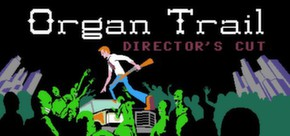 Organ Trail: Director's Cut cover art