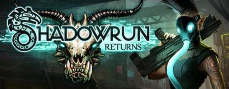 Shadowrun Returns - 暗影狂奔:归来