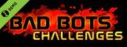 Bad Bots: Challenges