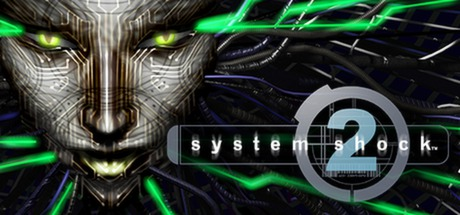 System Shock 2 on Steam Backlog