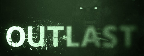 Outlast - 逃生