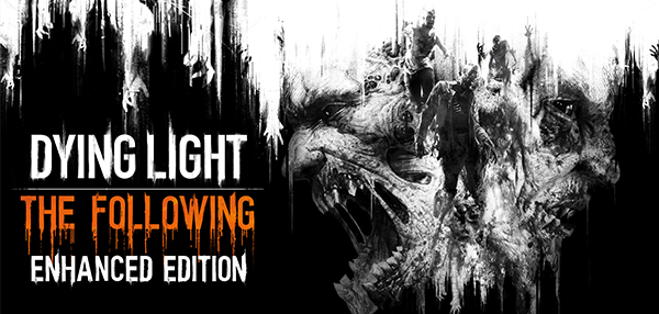 Exceptional Dying Light: The Following  Enhanced Edition