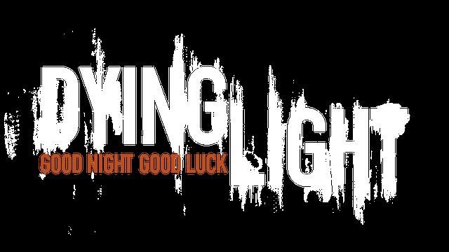 Dying Light - Steam Backlog