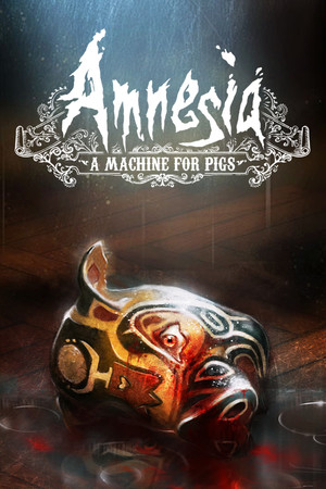 Amnesia: A Machine for Pigs poster image on Steam Backlog