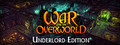 War for the Overworld - Underlord Edition Content-dlc