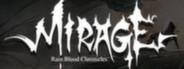 RainBlood Chronicles: Mirage