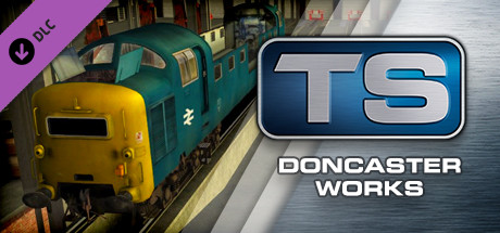 Купить Train Simulator: Doncaster Works Route Add-On