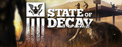 State of Decay - 腐烂国度