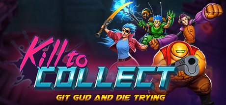 Kill to Collect cover art