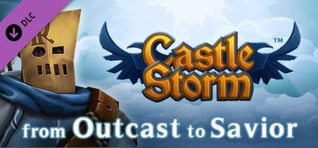 CastleStorm - From Outcast to Savior
