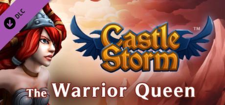 CastleStorm - The Warrior Queen