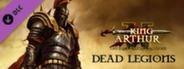 King Athur 2 Dead Legions