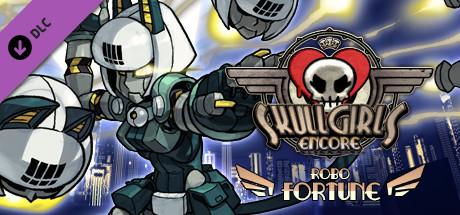 Skullgirls: Robo-Fortune