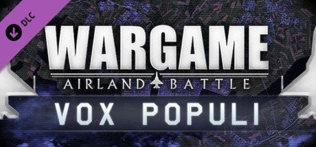 """Wargame: AirLand Battle - """"Vox Populi"""" (Free DLC)"""