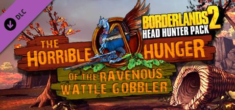 Borderlands 2: Headhunter 2: Wattle Gobbler