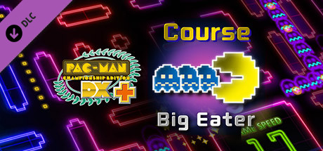 Pac-Man Championship Edition DX+: Big Eater Course