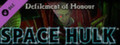 Space Hulk - Defilement of Honour Campaign-dlc