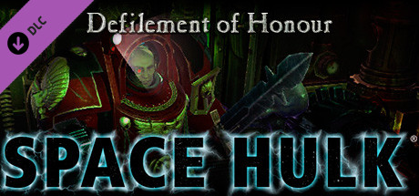 Space Hulk - Defilement of Honour Campaign