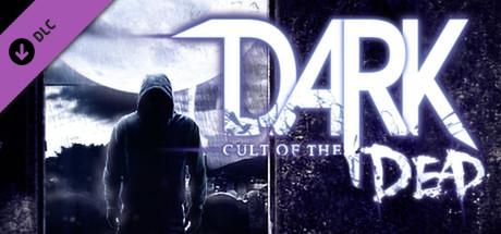 DARK - Cult of the Dead DLC